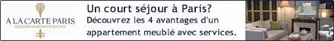 Location appartement meublé pour votre séjour affaires à Paris